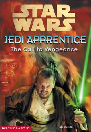 The Call to Vengeance by Jude Watson