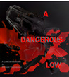 A Dangerous Low by Michael  Stephenson