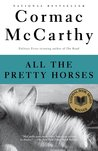 All The Pretty Horses (The Border Triology, #1)