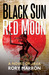 Black Sun, Red Moon: A Novel of Java (Black Sun, Red Moon, #1)