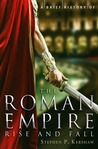 A Brief History of the Roman Empire. Stephen Kershaw