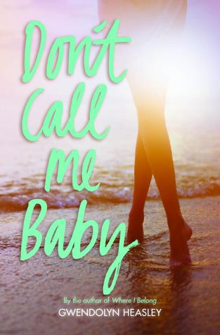 Don't Call Me Baby - Gwendolyn Heasley epub download and pdf download