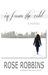 In From the Cold by Rose Robbins