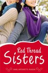 Red Thread Sisters by Carol Antoinette Peacock