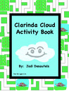 Clarinda Cloud Activity Book by Jodi Desautels