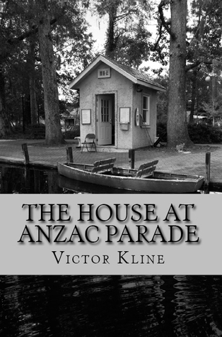 The House at Anzac Parade by Victor  Kline