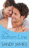 The Bottom Line by Sandy James
