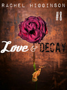 Love and Decay, Episode Eight (Love and Decay #8)