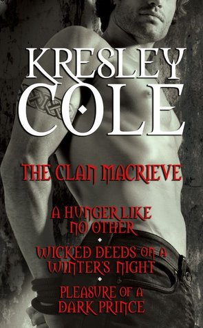 The Clan MacRieve by Kresley Cole