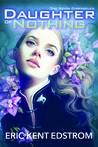 Daughter of Nothing (The Scion Chronicles #1)