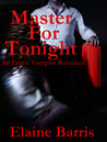 Master for Tonight by Elaine Barris