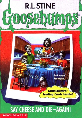 Say Cheese and Die-Again! by R.L. Stine