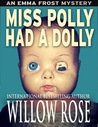 Miss Polly Had a Dolly (Emma Frost#2)