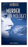 Murder on Moloka'i (Surfing Detective Mystery #1)