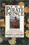 The Pirate Prince: Discovering the Priceless Treasures of the Sunken Ship Whydah: An Adventure