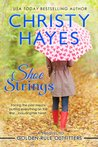 Shoe Strings by Christy Hayes