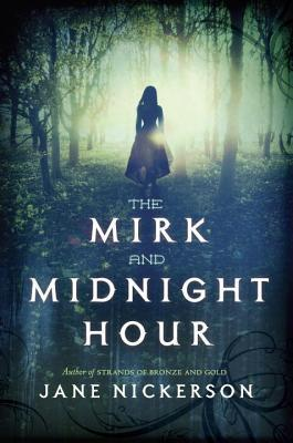 Download online The Mirk and Midnight Hour ePub by Jane Nickerson