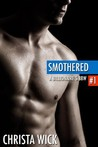Smothered (A Billionaire's BBW, #1)