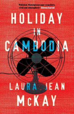 Holiday in Cambodia