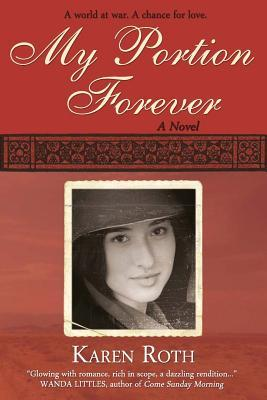 My Portion Forever by Karen Roth