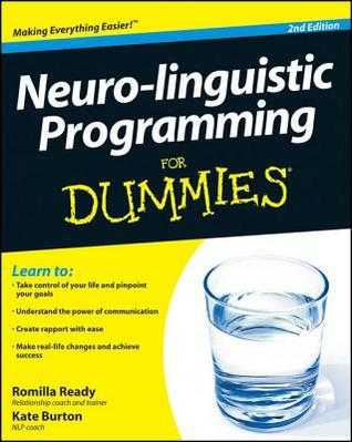 Neuro-Linguistic Programming for Dummies by Kate Burton