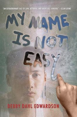 Download online My Name is Not Easy PDF