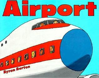 Airport by Byron Barton