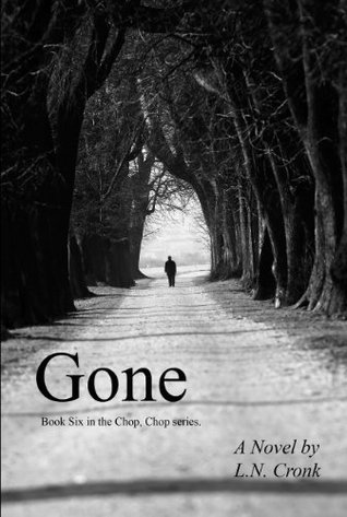 Gone by L.N. Cronk
