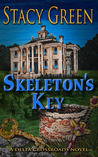Skeleton's Key by Stacy Green