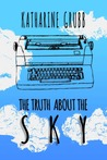 The Truth About The The Sky