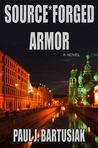 Source*Forged Armor (John Angstrom #1)
