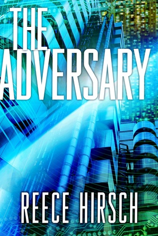 The Adversary by Reece Hirsch