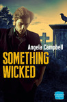 Something Wicked (Psychic Detective Series, #2)