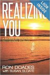 Realizing You by Ron Doades
