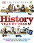 History Year by Year: The History of the World from Stone Age to the Digital World