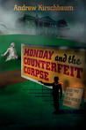 Monday and the Counterfeit Corpse (Fifth World, #2)