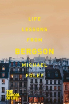 Free Download Life Lessons from Bergson RTF by Michael Foley