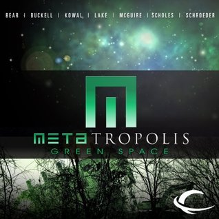 Free online download METAtropolis: Green Space (METAtropolis #3) MOBI