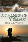 A Change of Plans (Safe Harbors #1)