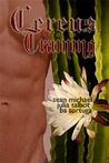 Cereus: Training (Cereus, #3)