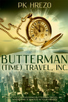 Butterman (Time) Travel, Inc. (Butterman Travel series #1)