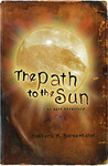 The Path to the Sun: An Epic Adventure