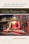 Great Patient One (Where Are You Going, #2)