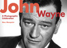 John Wayne: A Photographic Celebration