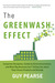 The Greenwash Effect by Guy Pearse