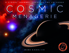 Cosmic Menagerie: A Visual Journey Through the Universe