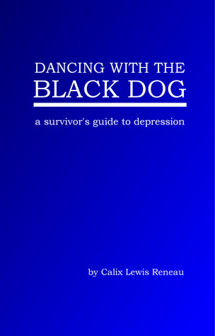 Dancing with the Black Dog: A Survivor