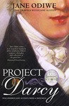 Project Darcy by Jane Odiwe