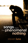 Songs from the Phenomenal Nothing