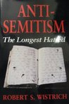 Antisemitism: The Longest Hatred